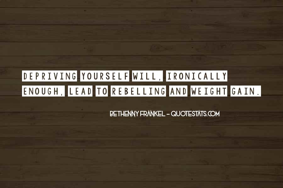 Quotes About Weight Gain #1334942