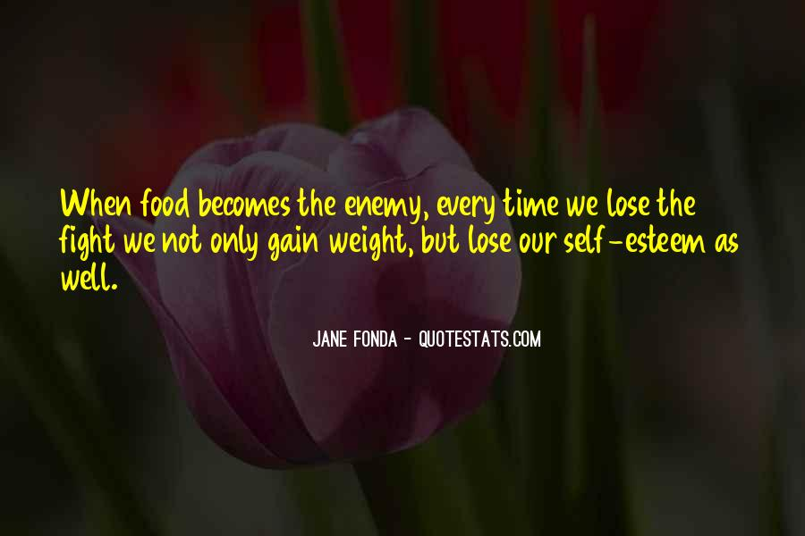 Quotes About Weight Gain #1473113