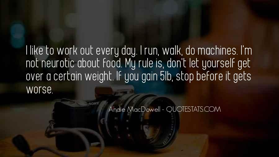 Quotes About Weight Gain #1506874