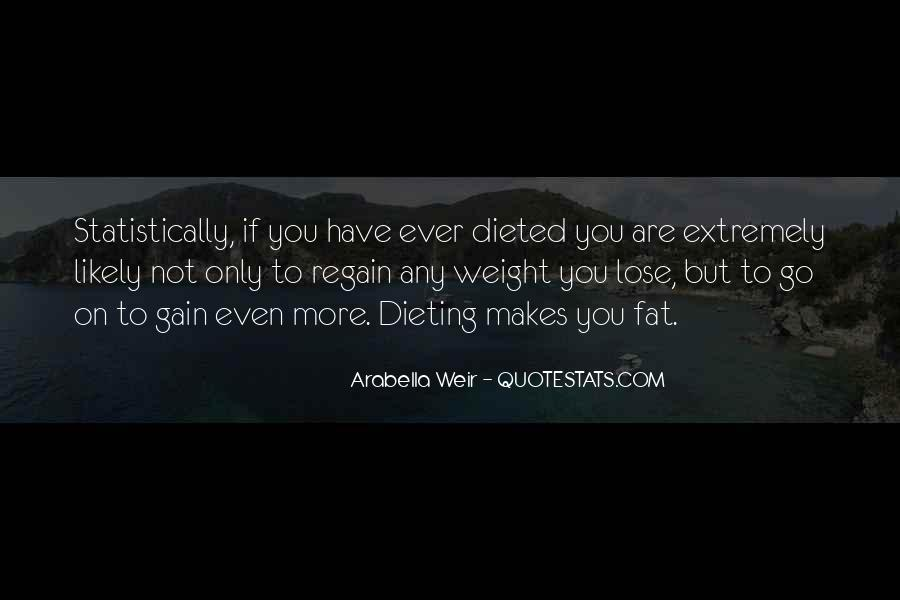 Quotes About Weight Gain #1537670