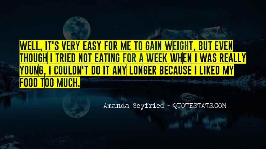 Quotes About Weight Gain #464209