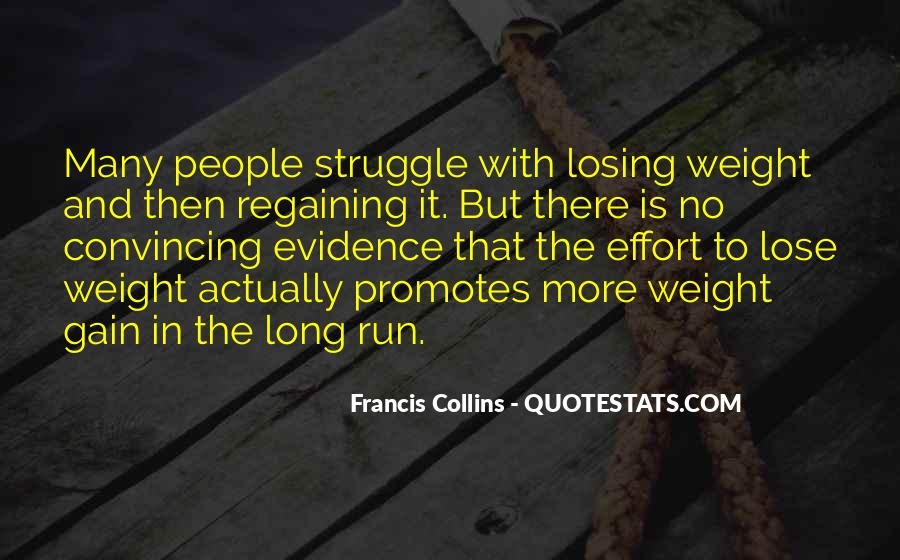 Quotes About Weight Gain #730697