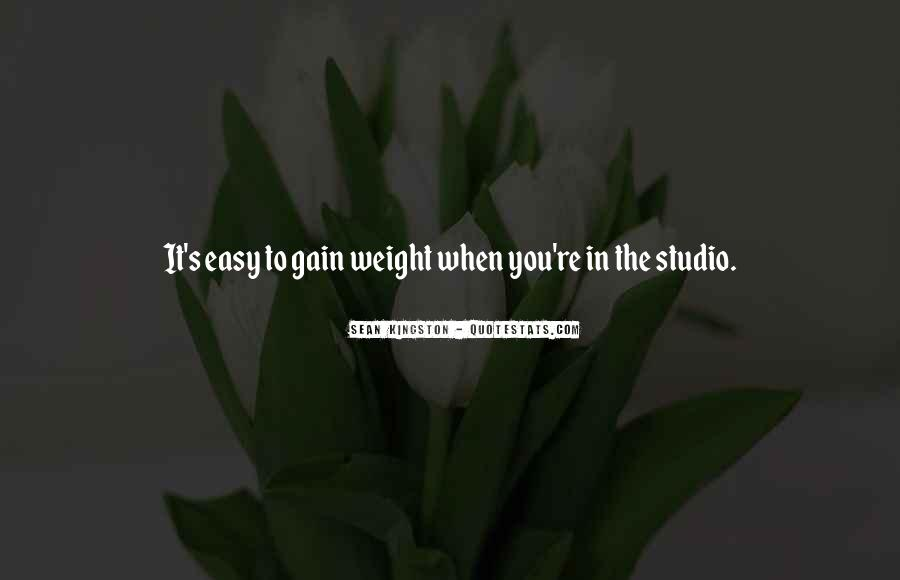 Quotes About Weight Gain #764652