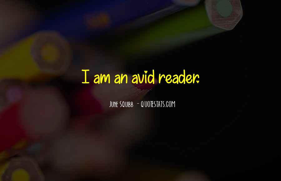 Quotes About Avid #293980