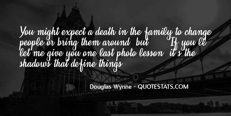 Quotes About A Death In The Family #489669