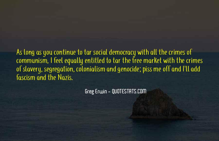 Quotes About Democracy And Communism #1025490