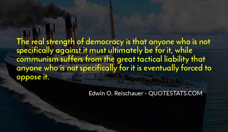 Quotes About Democracy And Communism #1579690