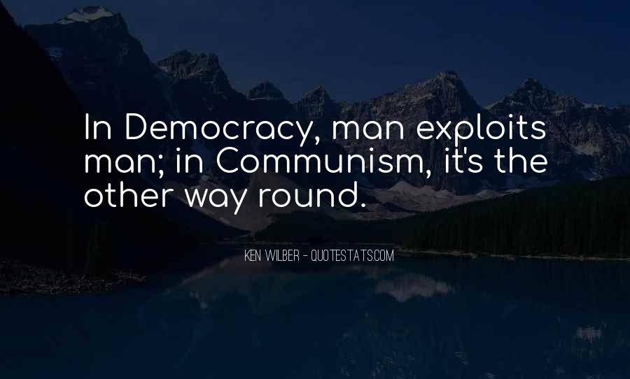 Quotes About Democracy And Communism #1837517