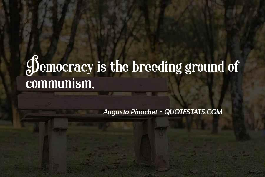Quotes About Democracy And Communism #1860297