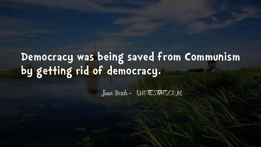 Quotes About Democracy And Communism #191471