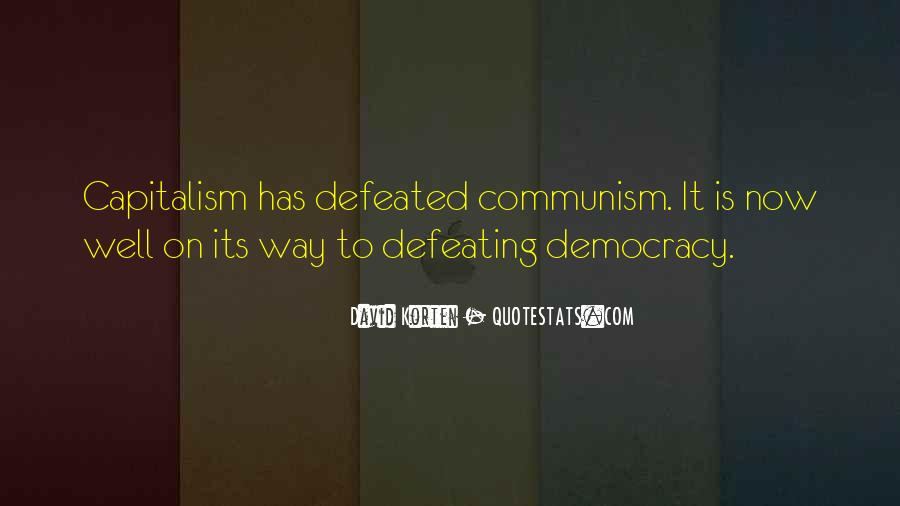 Quotes About Democracy And Communism #32308