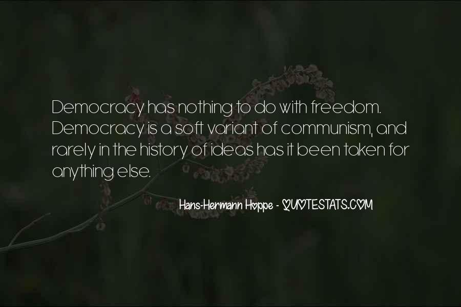 Quotes About Democracy And Communism #377005