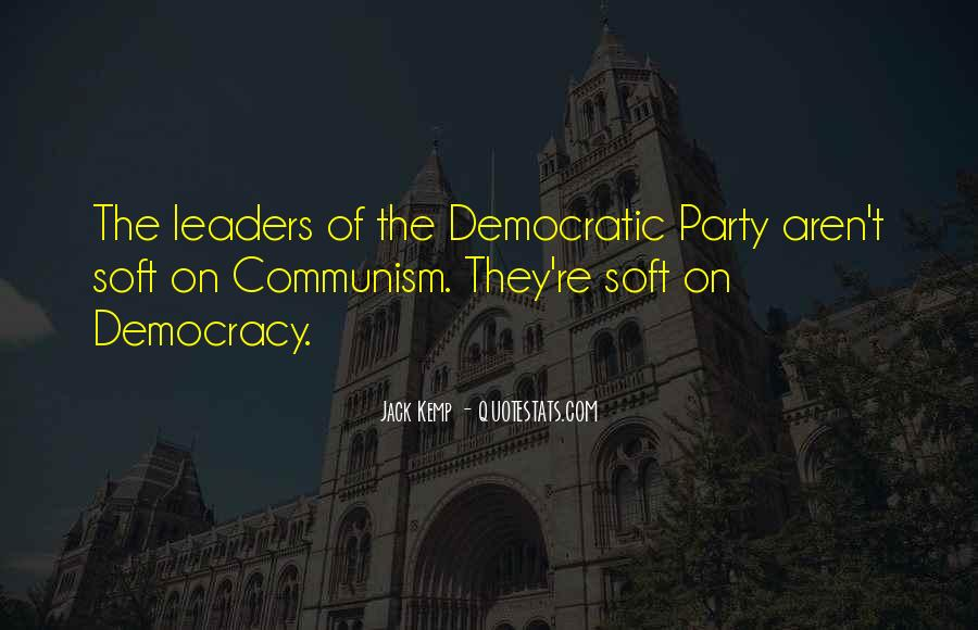 Quotes About Democracy And Communism #451986