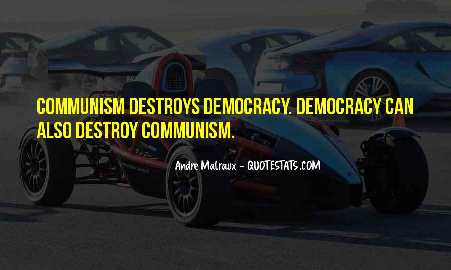 Quotes About Democracy And Communism #785018