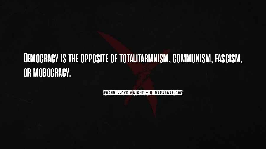 Quotes About Democracy And Communism #787439