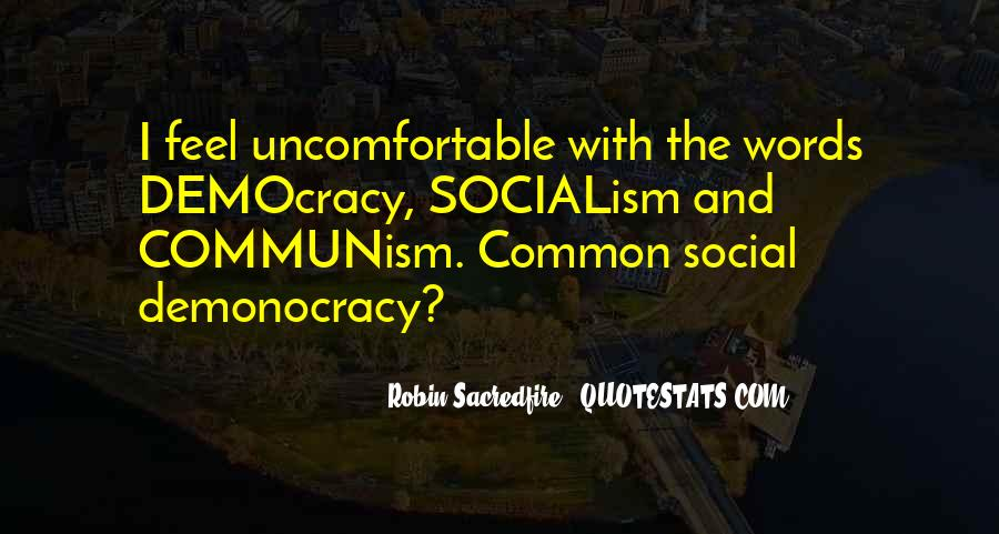 Quotes About Democracy And Communism #792182