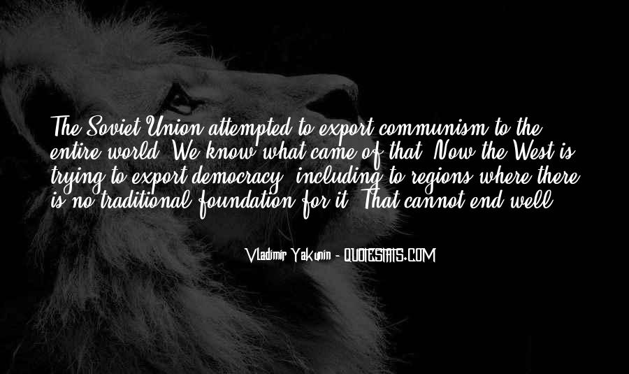 Quotes About Democracy And Communism #886053