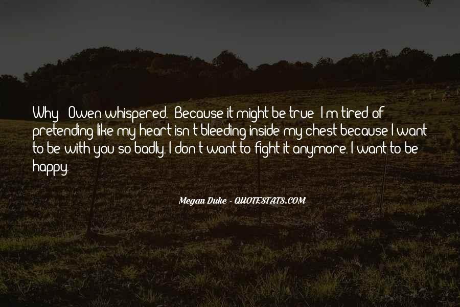Quotes About Pretending To Be Happy #1706008