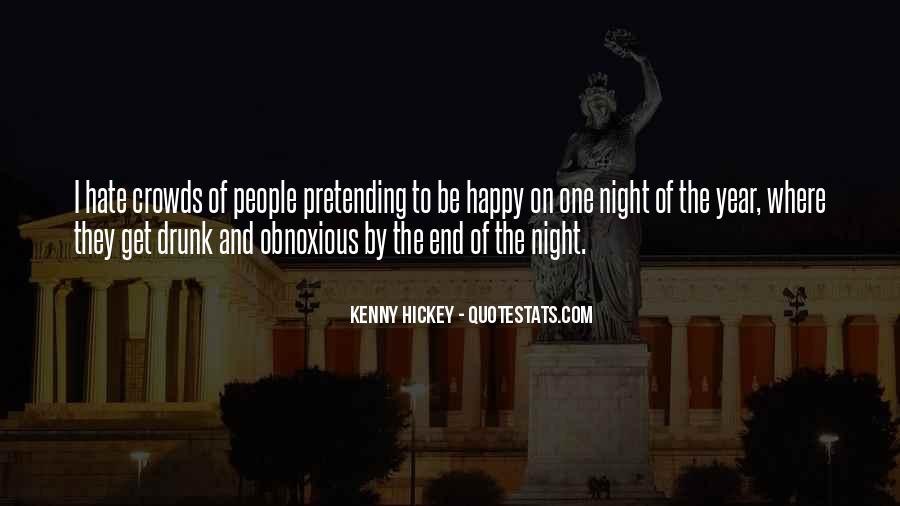Quotes About Pretending To Be Happy #234340