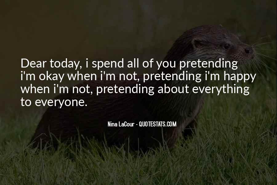 Quotes About Pretending To Be Happy #78860