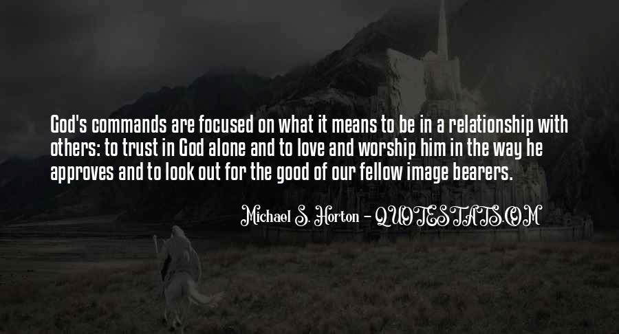 Quotes About A Good Relationship With God #1534883