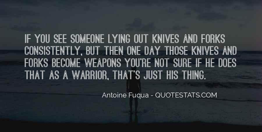 Quotes About Knives And Forks #1244854