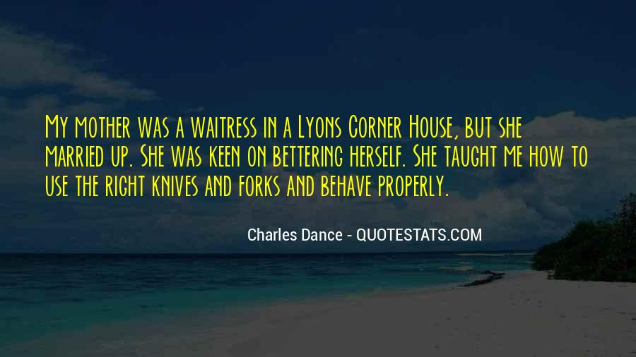 Quotes About Knives And Forks #796479