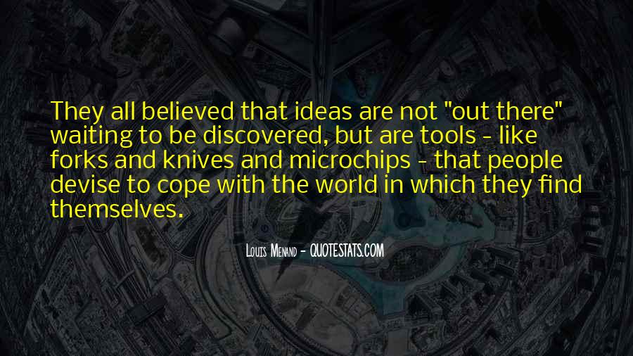 Quotes About Knives And Forks #822835