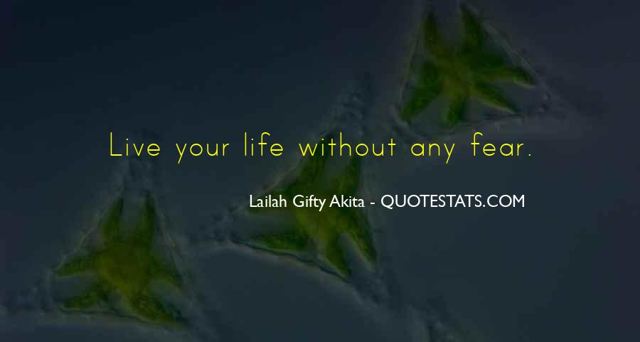 Quotes About Living Without Fear #1368143