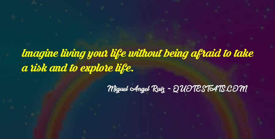 Quotes About Living Without Fear #1426165