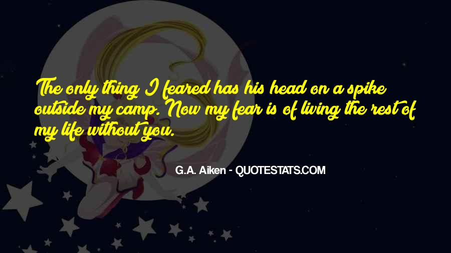 Quotes About Living Without Fear #1458963