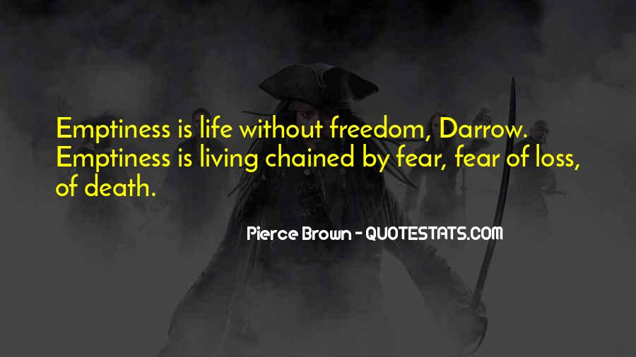 Quotes About Living Without Fear #1749499