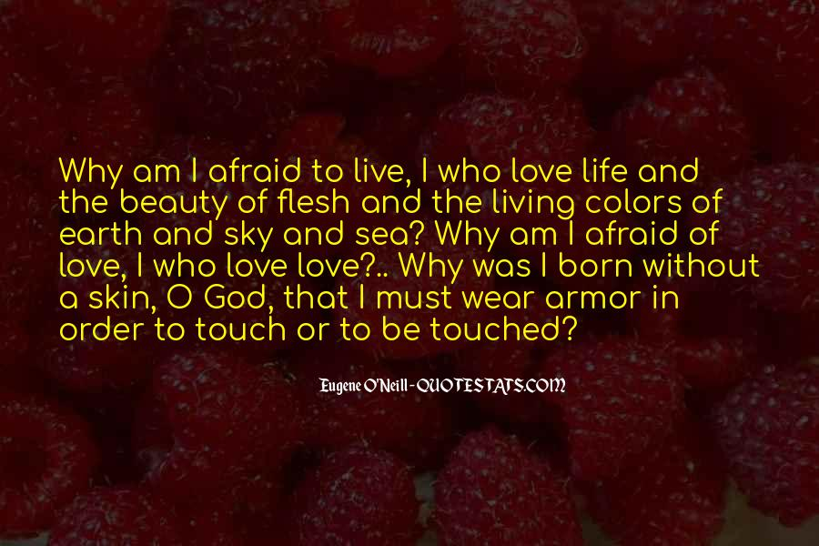 Quotes About Living Without Fear #746665