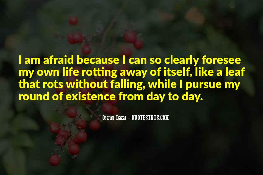 Quotes About Living Without Fear #762673