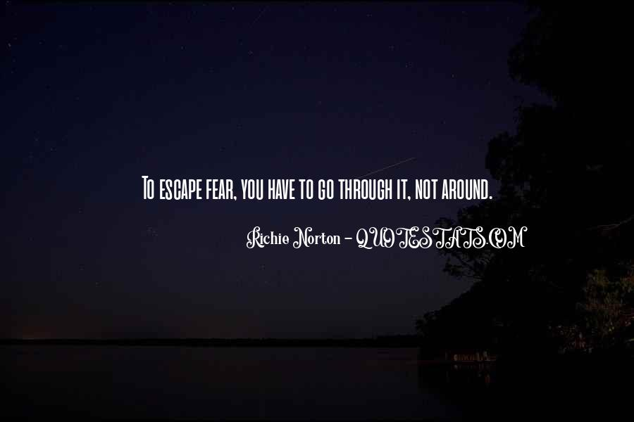 Quotes About Living Without Fear #826864