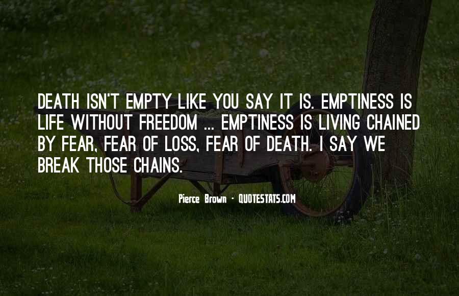 Quotes About Living Without Fear #840146