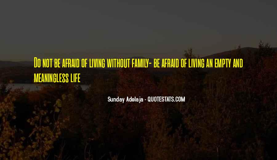 Quotes About Living Without Fear #840213