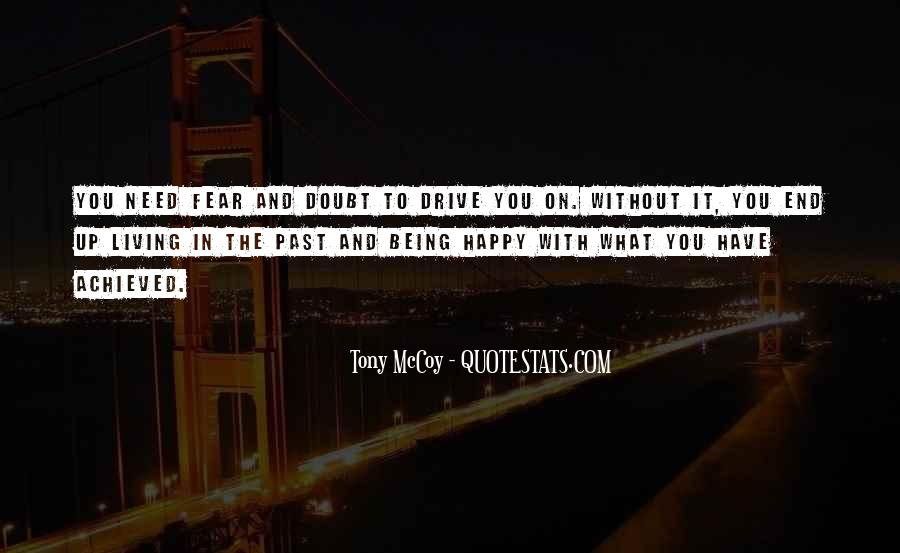 Quotes About Living Without Fear #862640