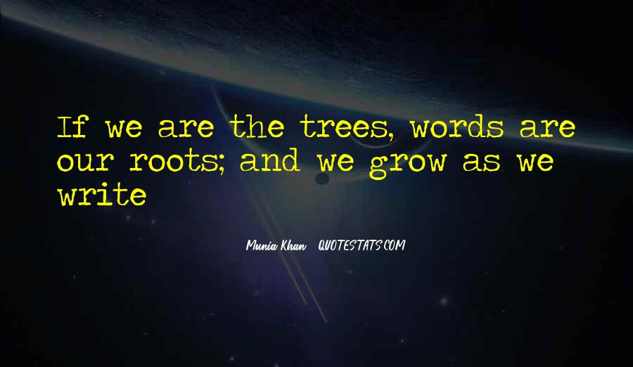 Quotes About Trees And Wisdom #1261487