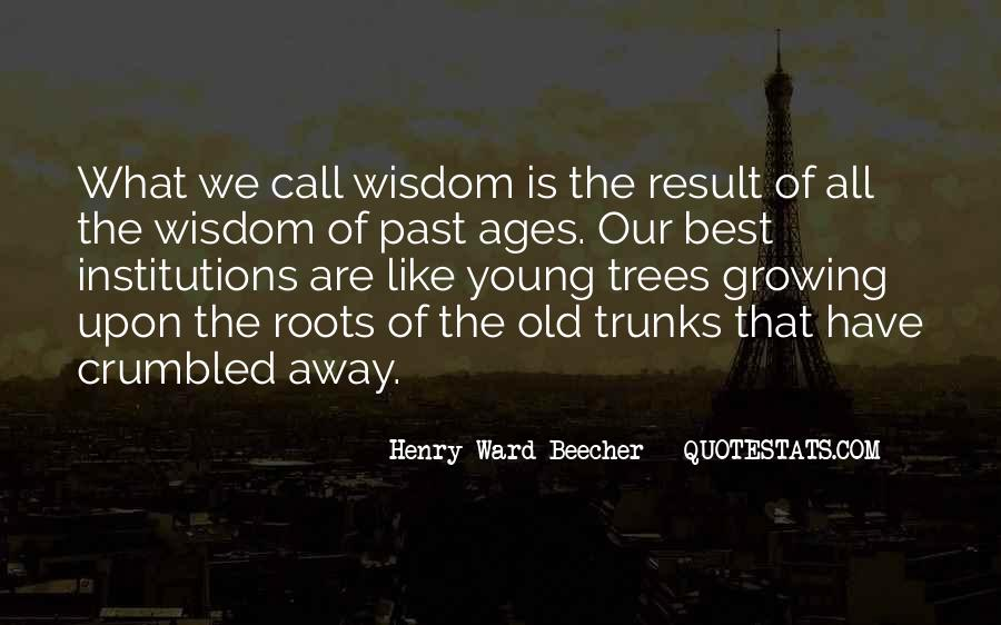 Quotes About Trees And Wisdom #1407632