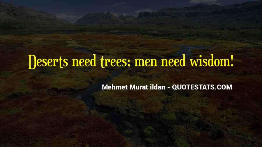 Quotes About Trees And Wisdom #406021