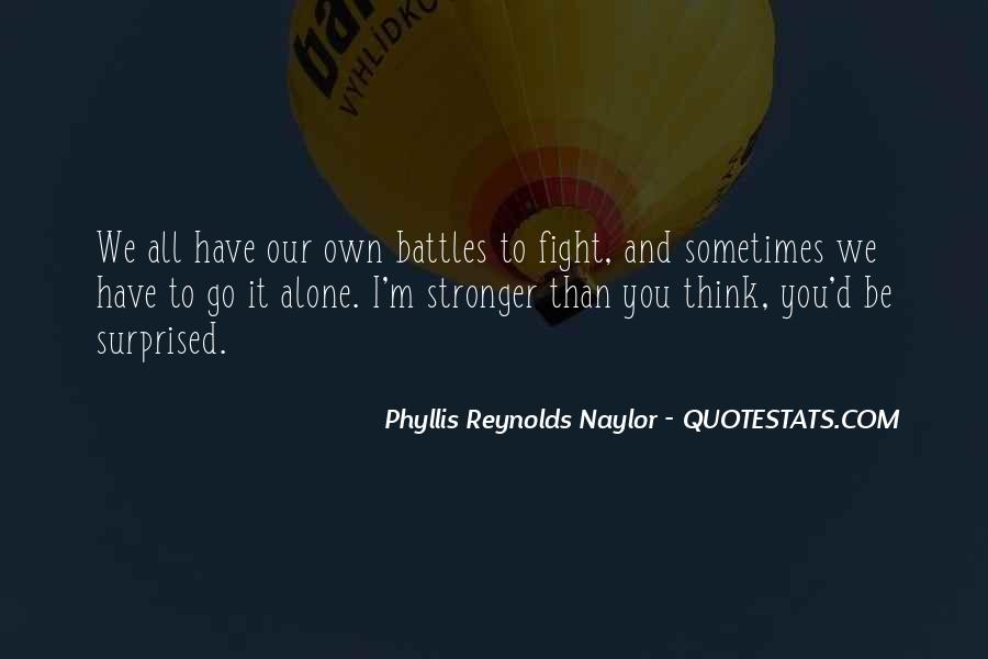 Quotes About Stronger Alone #1657223