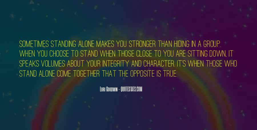 Quotes About Stronger Alone #1767498