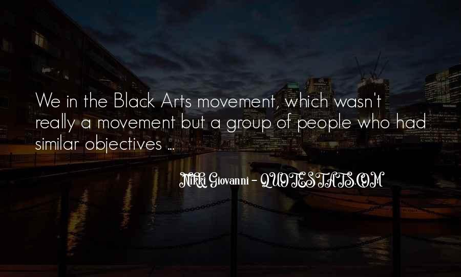 Quotes About The Black Arts Movement #22244
