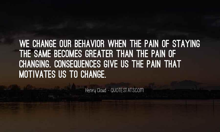 Quotes About Changing Behavior #1196103