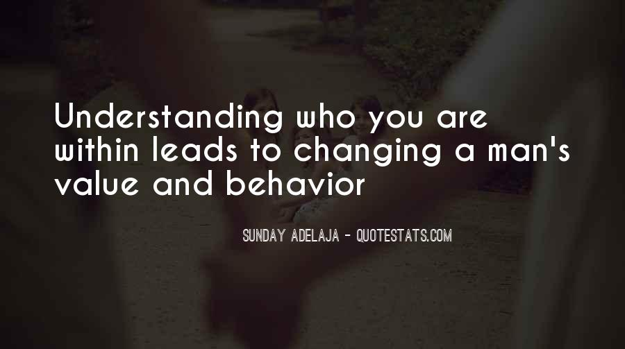 Quotes About Changing Behavior #1259165