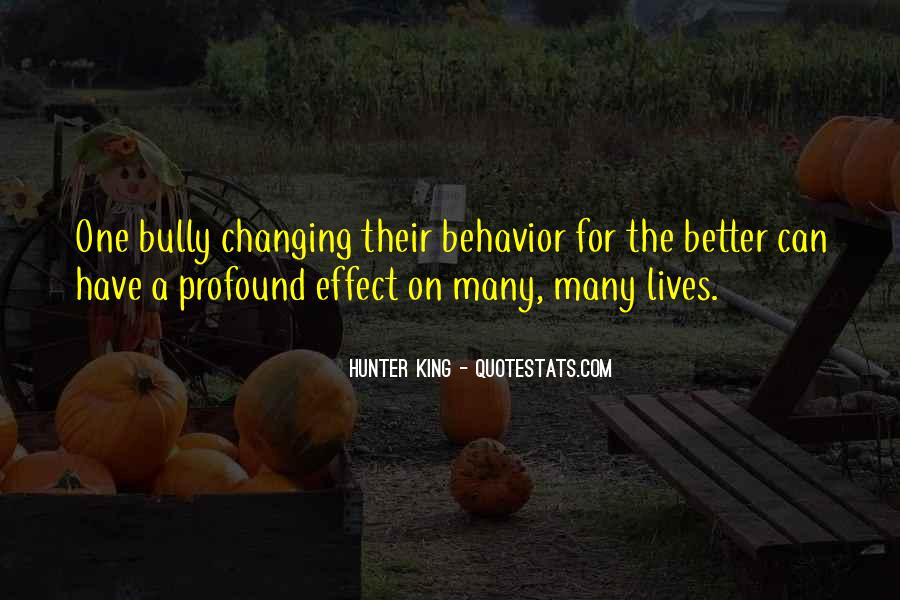Quotes About Changing Behavior #1275714