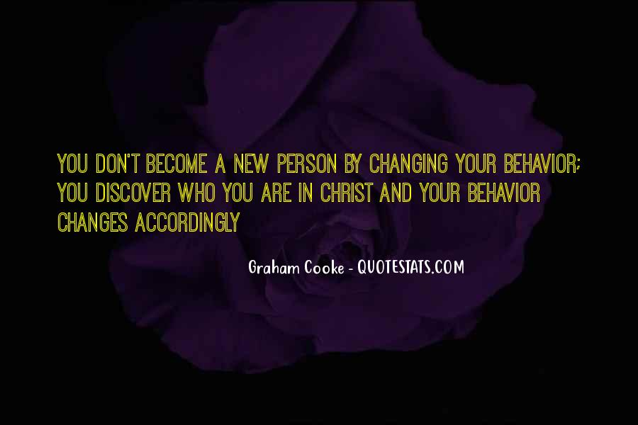Quotes About Changing Behavior #1303114