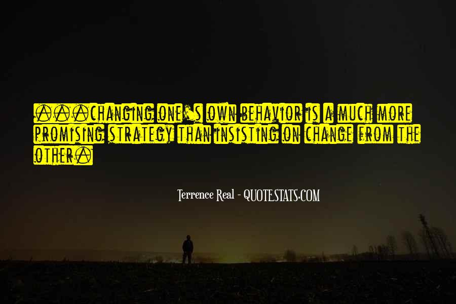 Quotes About Changing Behavior #1395336