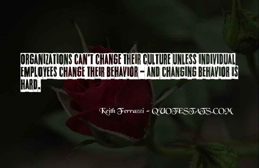 Quotes About Changing Behavior #1499147
